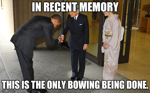 IN RECENT MEMORY THIS IS THE ONLY BOWING BEING DONE. | made w/ Imgflip meme maker