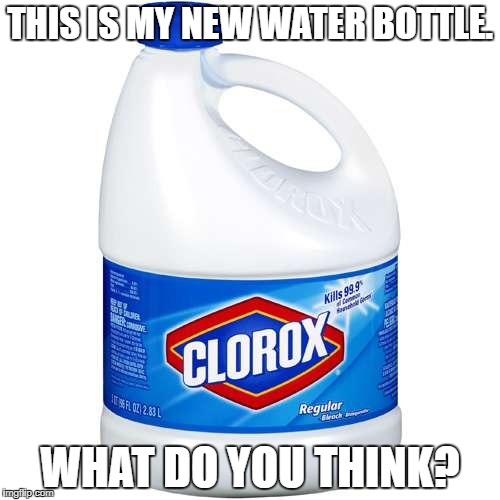 KYS | THIS IS MY NEW WATER BOTTLE. WHAT DO YOU THINK? | image tagged in kys | made w/ Imgflip meme maker