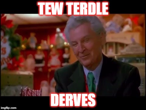 Herm Alern  | TEW TERDLE DERVES | image tagged in home alone,christmas,turtle doves,holidays | made w/ Imgflip meme maker