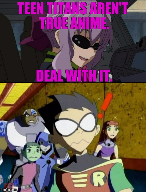 Hey At Least Its Better Than Teen Titans Go - Imgflip-7250