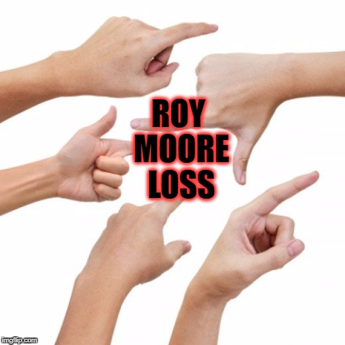 The Blame Game | ROY MOORE LOSS | image tagged in roy moore,judge roy moore,trump,steve bannon,bannon | made w/ Imgflip meme maker