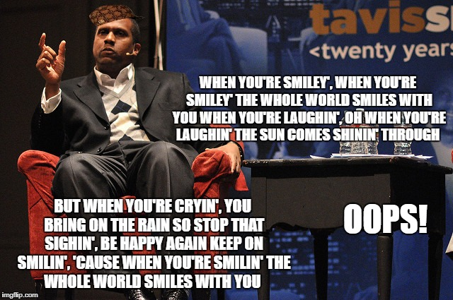 Smiley OOPS | WHEN YOU'RE SMILEY', WHEN YOU'RE SMILEY' THE WHOLE WORLD SMILES WITH YOU WHEN YOU'RE LAUGHIN', OH WHEN YOU'RE LAUGHIN' THE SUN COMES SHININ' | image tagged in travis smiley,sexual harassment | made w/ Imgflip meme maker