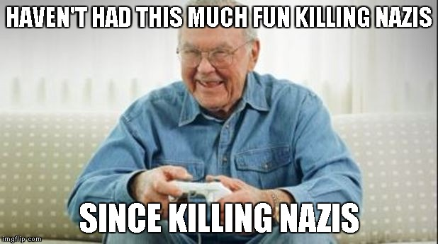 Call of Duty 4 - Giving back to players what they originally liked about the game in the first place! | HAVEN'T HAD THIS MUCH FUN KILLING NAZIS SINCE KILLING NAZIS | image tagged in call of duty 4 | made w/ Imgflip meme maker