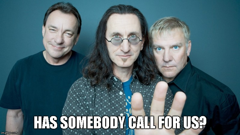 HAS SOMEBODY CALL FOR US? | made w/ Imgflip meme maker