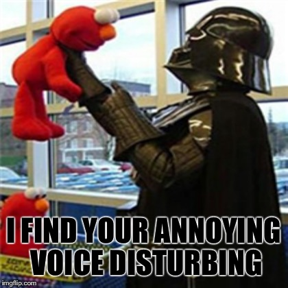 I FIND YOUR ANNOYING VOICE DISTURBING | made w/ Imgflip meme maker