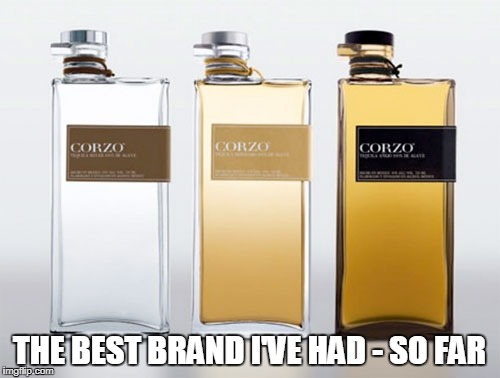 THE BEST BRAND I'VE HAD - SO FAR | made w/ Imgflip meme maker