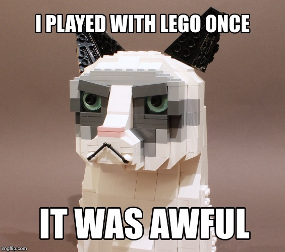 image tagged in grumpy cat is lego | made w/ Imgflip meme maker