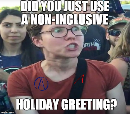 "When the wrong person hears ""Merry Christmas"" 