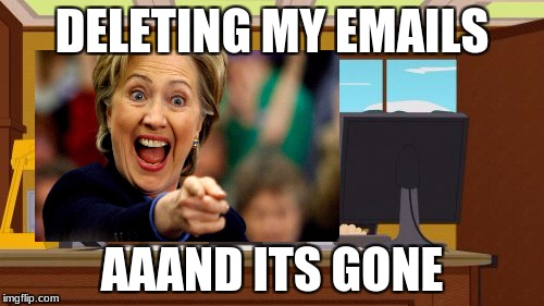 aaand its gone | DELETING MY EMAILS AAAND ITS GONE | image tagged in aaaaand it's gone | made w/ Imgflip meme maker