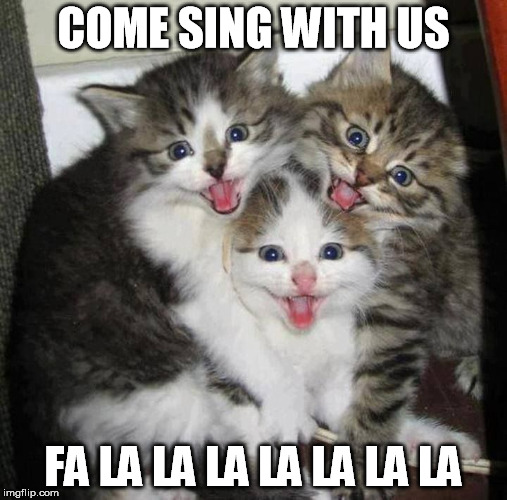 COME SING WITH US FA LA LA LA LA LA LA LA | made w/ Imgflip meme maker