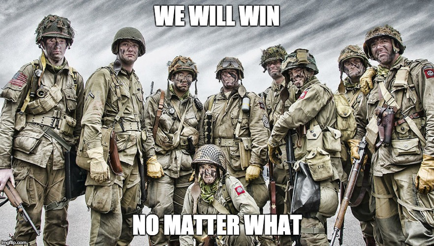 Victory | WE WILL WIN NO MATTER WHAT | image tagged in war,victory baby,victory,winning,bad memes,army | made w/ Imgflip meme maker