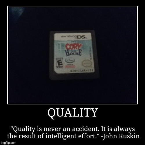 "True Quality. | QUALITY | ""Quality is never an accident. It is always the result of intelligent effort."" -John Ruskin 