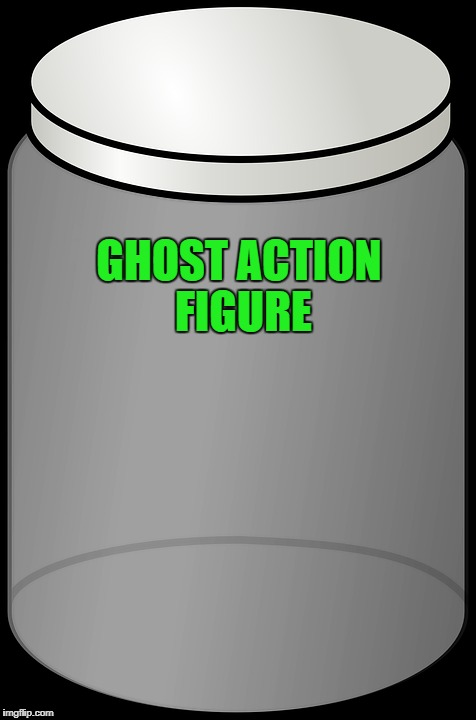 GHOST ACTION FIGURE | made w/ Imgflip meme maker
