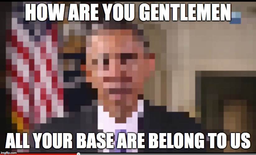 HOW ARE YOU GENTLEMEN ALL YOUR BASE ARE BELONG TO US | made w/ Imgflip meme maker