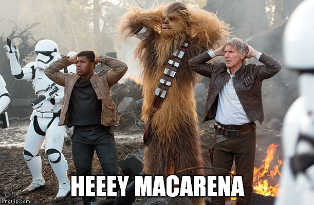 Of course the trooper missed when trying to put his hands on his head... | HEEEY MACARENA | image tagged in this might be a repost,ok it's definitely a repost,repost,star wars,lol so funny,sorry i annoyed you | made w/ Imgflip meme maker