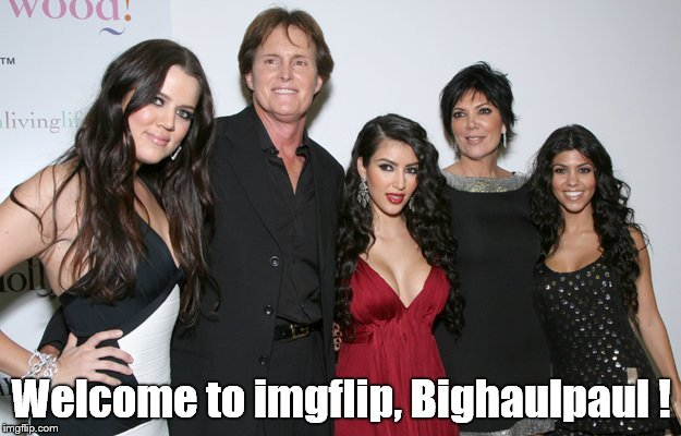 Jenner Christmas | Welcome to imgflip, Bighaulpaul ! | image tagged in jenner christmas | made w/ Imgflip meme maker