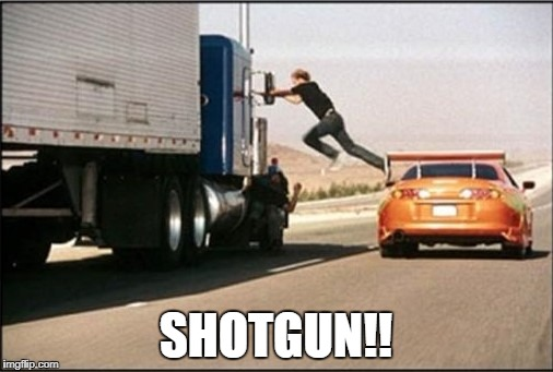 SHOTGUN!! | made w/ Imgflip meme maker