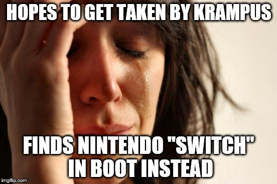 "Only Germans will get this joke | HOPES TO GET TAKEN BY KRAMPUS FINDS NINTENDO ""SWITCH"" IN BOOT INSTEAD 