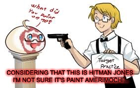 I think it's blood actually.Maybe I'm wrong? | CONSIDERING THAT THIS IS HITMAN JONES I'M NOT SURE IT'S PAINT AMERIMOCHI... | image tagged in brutal week,hitman jones,hetalia | made w/ Imgflip meme maker