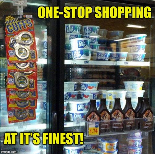 i think iv'e got my Friday night planned pending approval from the mrs | ONE-STOP SHOPPING AT IT'S FINEST! | image tagged in friday,friday night,handcuffs,whip,cream,wife | made w/ Imgflip meme maker
