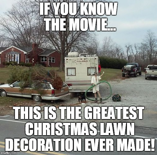 Christmas Vacation Nativity | IF YOU KNOW THE MOVIE... THIS IS THE GREATEST CHRISTMAS LAWN DECORATION EVER MADE! | image tagged in christmas,funny,christmas vacation | made w/ Imgflip meme maker