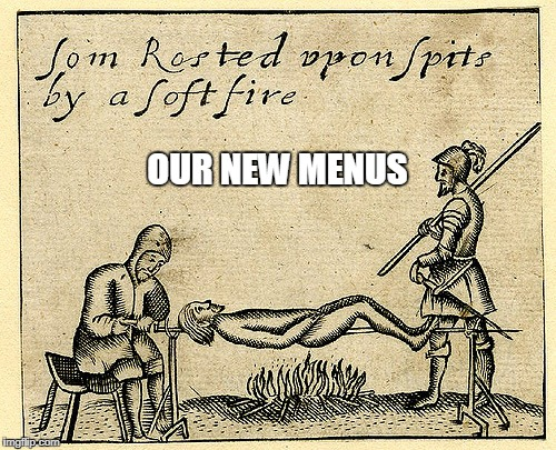 OUR NEW MENUS | made w/ Imgflip meme maker