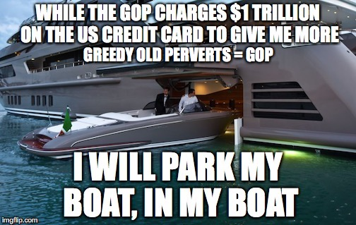 GREEDY OLD PERVERTS = GOP | made w/ Imgflip meme maker