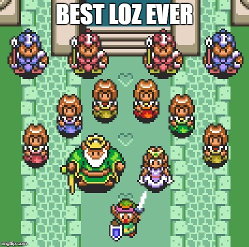 My first LoZ game ever. All time favorite. | BEST LOZ EVER | image tagged in links crew | made w/ Imgflip meme maker