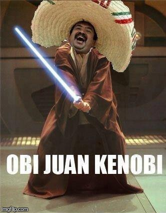 . | image tagged in obi juan kenobi | made w/ Imgflip meme maker