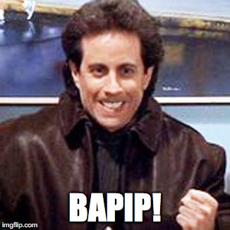 Seinfeld Newman | BAPIP! | image tagged in seinfeld newman | made w/ Imgflip meme maker