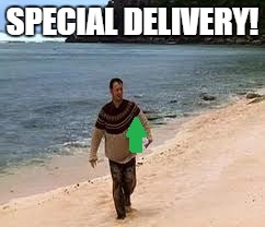 SPECIAL DELIVERY! | made w/ Imgflip meme maker