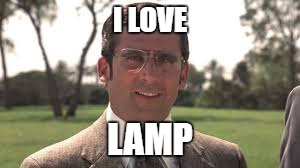 I LOVE LAMP | made w/ Imgflip meme maker