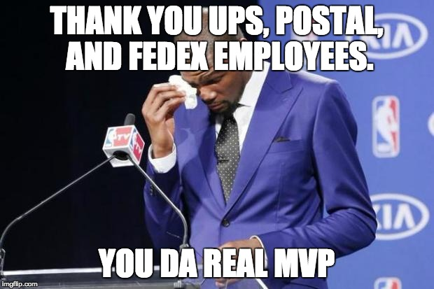 You The Real MVP 2 | THANK YOU UPS, POSTAL, AND FEDEX EMPLOYEES. YOU DA REAL MVP | image tagged in memes,you the real mvp 2,AdviceAnimals | made w/ Imgflip meme maker