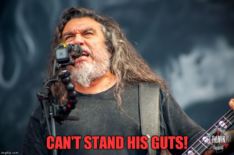 CAN'T STAND HIS GUTS! | made w/ Imgflip meme maker