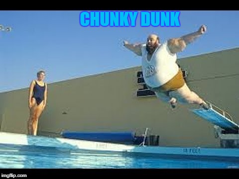 CHUNKY DUNK | made w/ Imgflip meme maker