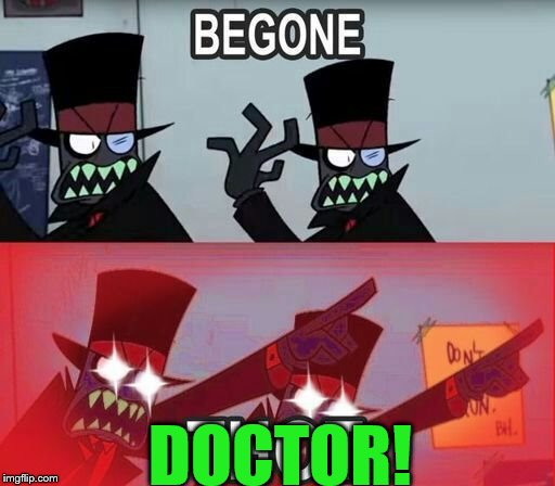 DOCTOR! | made w/ Imgflip meme maker