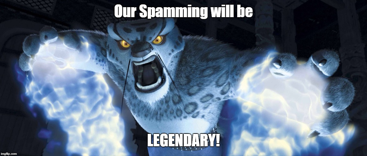 Smash it Away | Our Spamming will be LEGENDARY! | image tagged in tai lung falcon punch | made w/ Imgflip meme maker