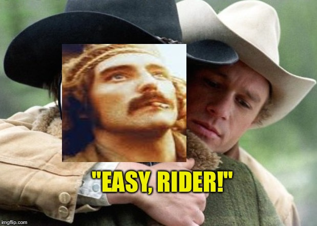 """EASY, RIDER!"" 