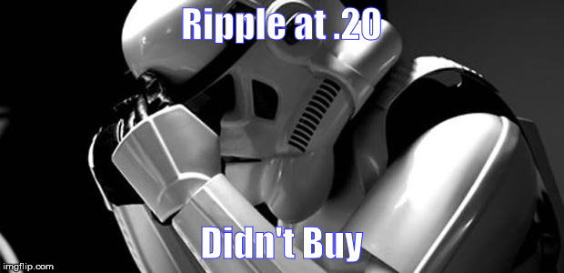 Star wars | Ripple at .20 Didn't Buy | image tagged in star wars | made w/ Imgflip meme maker