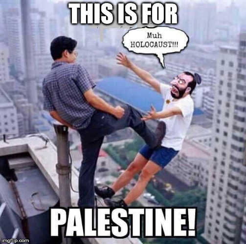 this is for palestine | THIS IS FOR | image tagged in this is for palestine | made w/ Imgflip meme maker