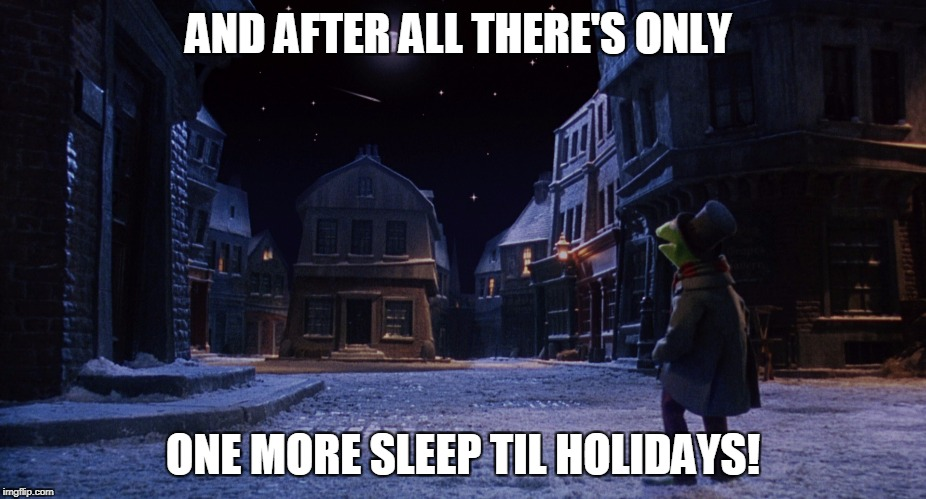 Image Tagged In Muppet Christmas Carol Kermit One More Sleep Imgflip
