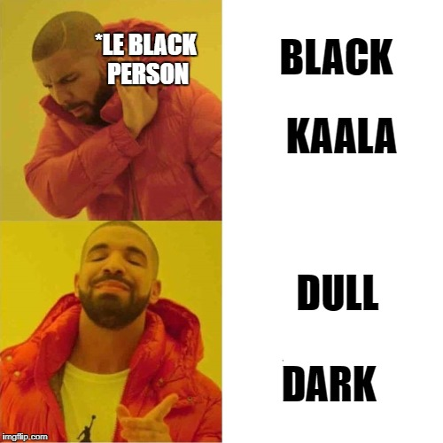 KAALA DARK *LE BLACK PERSON DULL BLACK | image tagged in black,blackpeople,negro | made w/ Imgflip meme maker