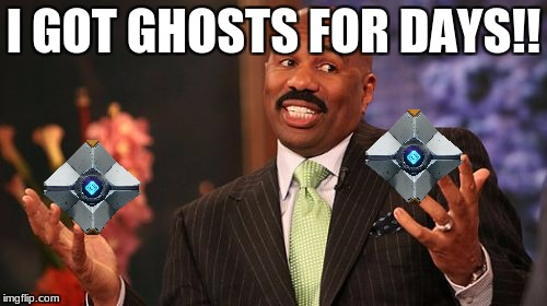 Steve Harvey Meme | I GOT GHOSTS FOR DAYS!! | image tagged in memes,steve harvey | made w/ Imgflip meme maker