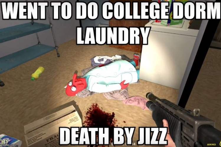 image tagged in death by jizz | made w/ Imgflip meme maker