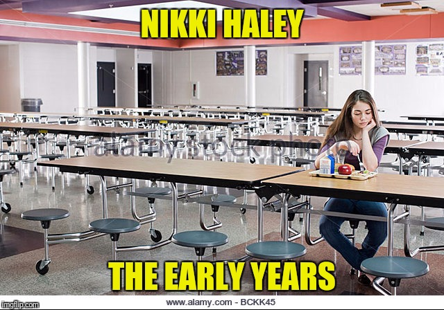 NIKKI HALEY THE EARLY YEARS | made w/ Imgflip meme maker