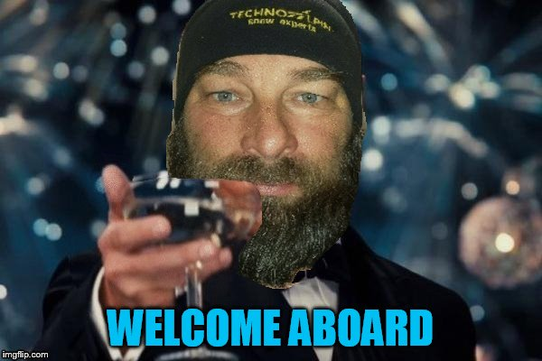 WELCOME ABOARD | made w/ Imgflip meme maker