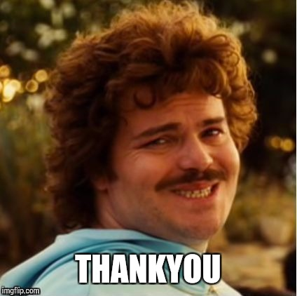 THANKYOU | image tagged in yes | made w/ Imgflip meme maker