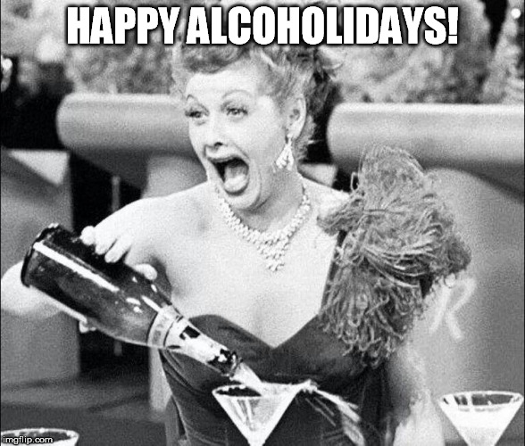 HAPPY ALCOHOLIDAYS! | made w/ Imgflip meme maker