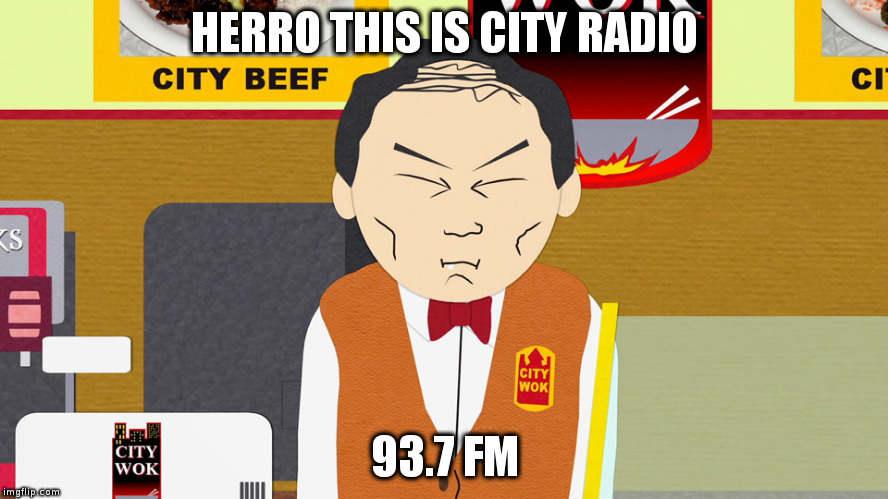 HERRO THIS IS CITY RADIO 93.7 FM | image tagged in city wok | made w/ Imgflip meme maker