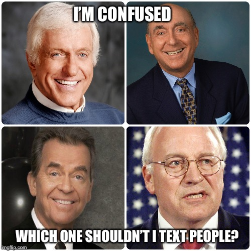 Dick pics | I'M CONFUSED WHICH ONE SHOULDN'T I TEXT PEOPLE? | image tagged in funny memes,funny,dick | made w/ Imgflip meme maker